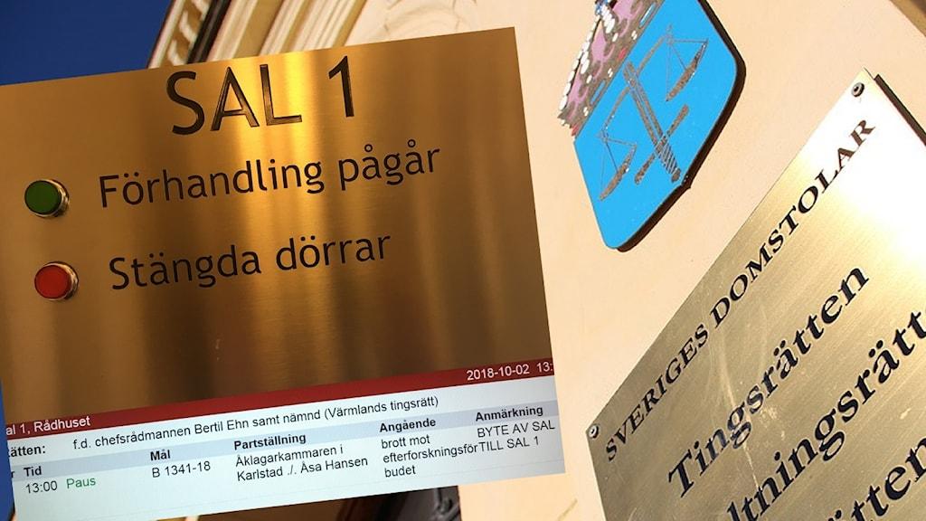 Skylt vid rättegångssal och entrén till Värmlands tingsrätt. Foto: Sveriges Radio.