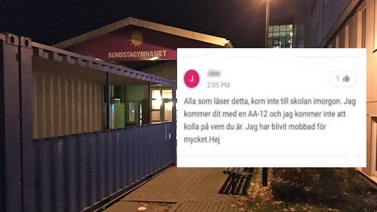 Entrén till en skola och ett inklippt hot från sociala medier. Foto: Sveriges Radio.