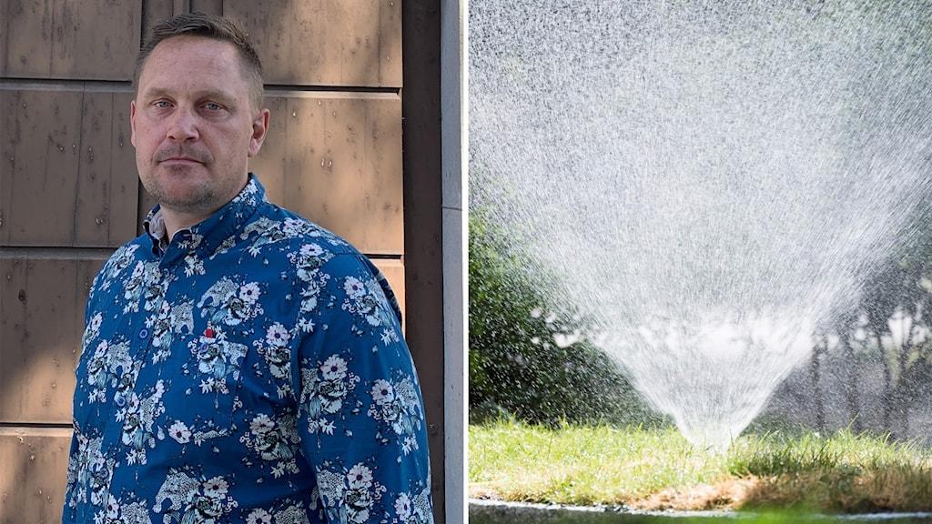 Till vänster: En man i blå skjorta. Till höger: En vattenspridare står på en gräsmatta.