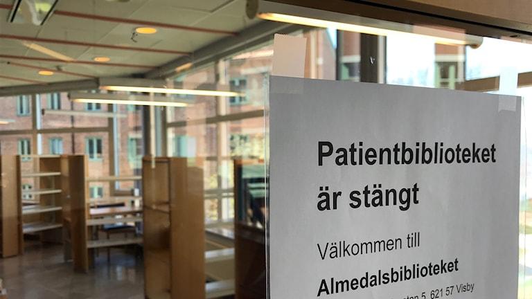 Biblioteket på lasarettet i Visby har stängts.