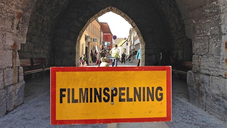 Skylt om filminspelning