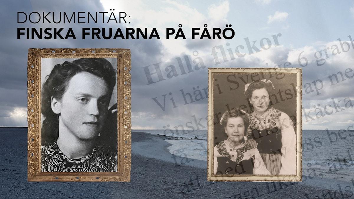 Kollaasissa vanhoja valokuvia ja Fårön maisemaa