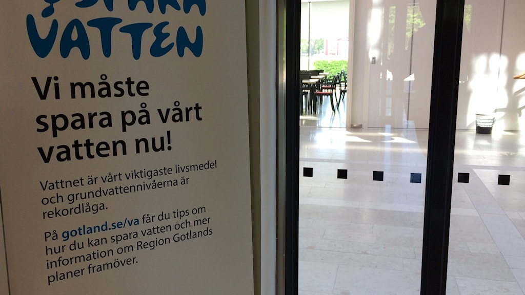 Entré vid Region Gotland, Spara vatten. Foto: Patrik Annerud/Sveriges Radio