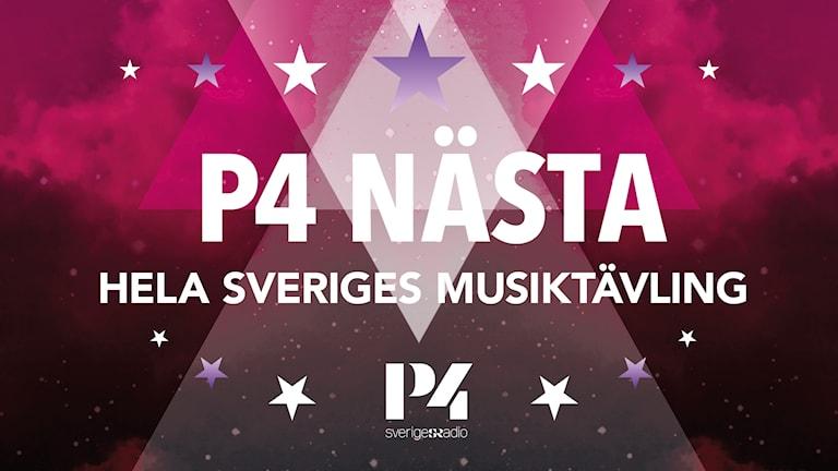 P4 Nästa - Hela Sveriges musiktävling