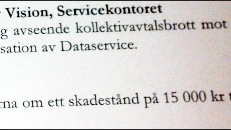 Skadeståndsuppgörelsen på 15 000 kronor. Foto: Jenny Hellström.