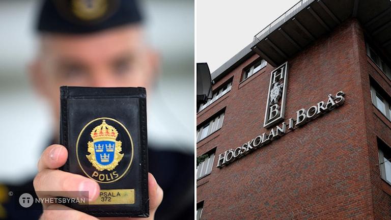 Tvådelad bild. Till vänster en polisman håller fram sin polislegitimation. Till höger fasaden till Högskolan i Borås.