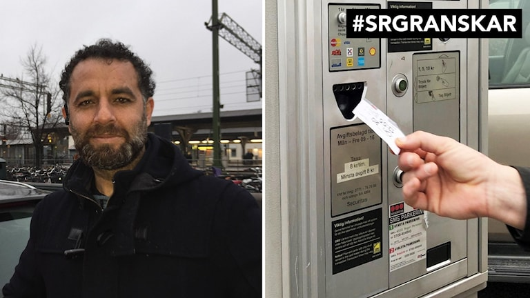 På bilden ser man till vänster taxichauffören Hussam Abdulfattah som står vid sin bil vid centralstationen i Lund. Till höger en bild där en person får en parkeringsbiljett ur en automat. Foto: Anna Bubenko/Sveriges Radio, Erika Norberg/Sveriges Radio.
