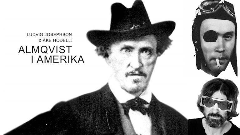 Almqvist i Amerika - ett program av Ludvig Josephson med Åke Hodell.
