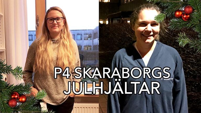 Ett kollage med två tjejer och texten P4 Skaraborgs julhjältar.