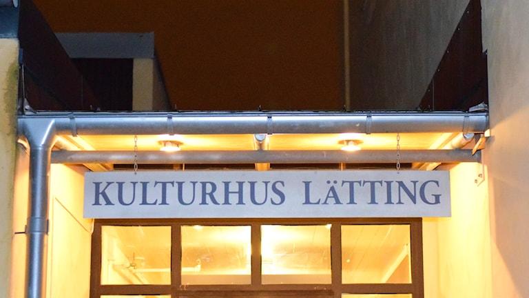 Kulturhus Lätting. Foto: Anna-Karin Lampou/Sveriges Radio