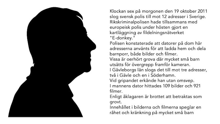 49-åringen i Söderhamn. Bild: Fredrik Björkman/Sveriges Radio