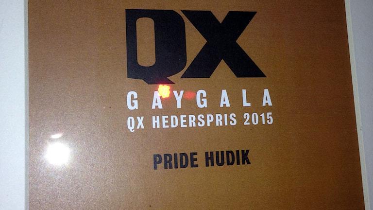 Priset till Pride Hudik. Foto: Privat