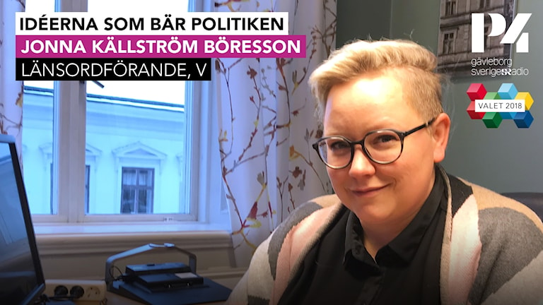 Jonna Källström Böresson är länsordförande för Vänsterpartiet.